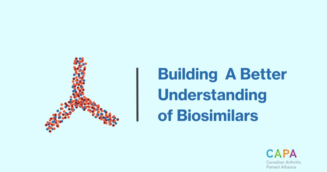 Better Understanding Biosimilar Medications                                                                                                      Forger une meilleures comprehension des biosmilaires